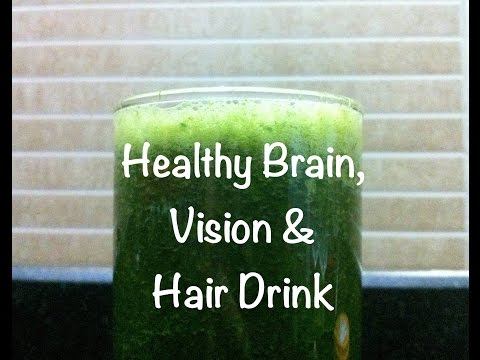 Healthy Brain, Vision & Hair Drink Juice  Healthy Hair Tips Tonic Food