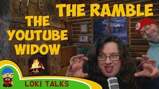 The Ramble - Curly, The Youtube Widow