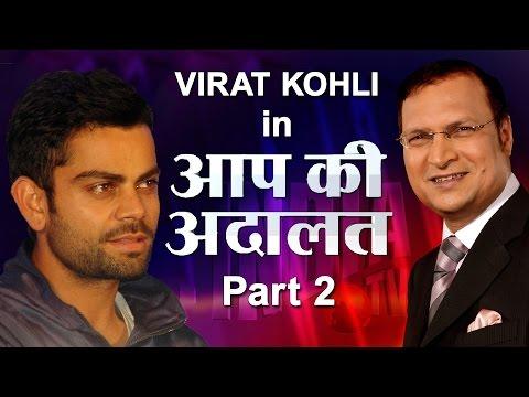 Aap Ki Adalat - Virat Kohli (Part 2)