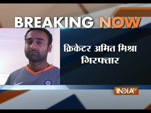 Cricketer Amit Mishra Arrested on Charges of Assaulting a Woman in Bengaluru