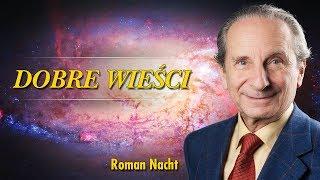 Dobre Wieści - Roman Nacht - Wszyscy jesteśmi boskimi dziećmi - 13.07.2019
