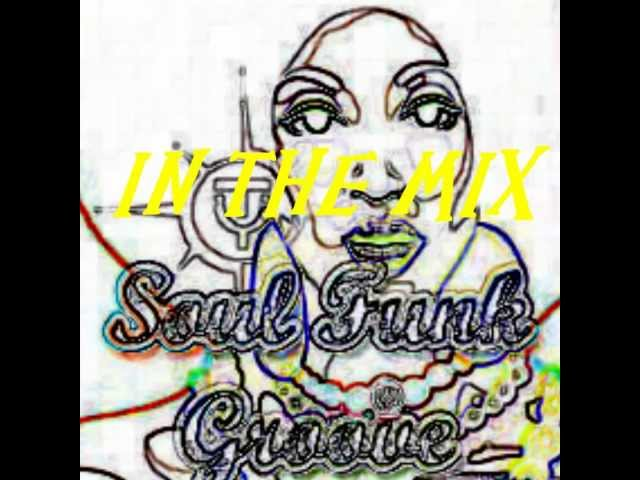 IN THE MIX - SOUL FUNK GROOVE