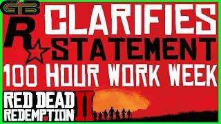 Red Dead Redemption 2 - Rockstar Clarifies 100 Hour Work Week Statement