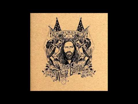 The White Buffalo - Sleepy Little Town