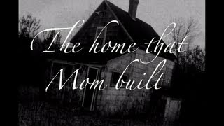 The Home That Mom Built (song for single parents) by Vince Dixon