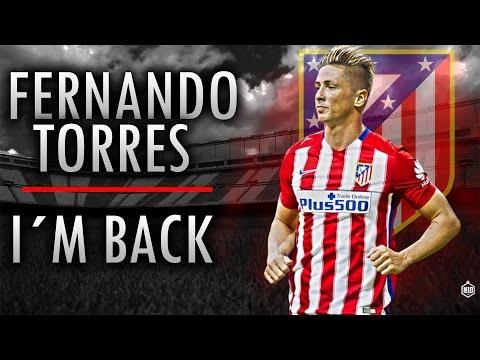 Fernando Torres ▷ I AM BACK | 2016 ᴴᴰ
