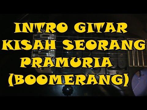Belajar Intro Gitar Kisah Seorang Pramuria(Boomerang)