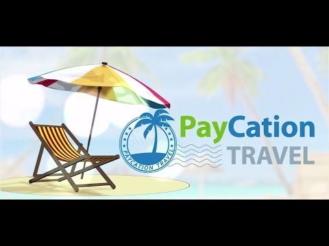 Paycation Travel Opportunity