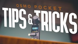 Get the BEST footage | 10 Osmo Pocket Tips and Tricks