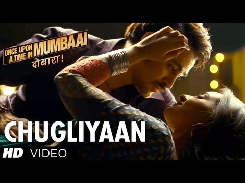 Chugliyaan Once Upon A Time In Mumbaai Dobaara Full Song | Akshay Kumar, Imran Khan, Sonakshi Sinha