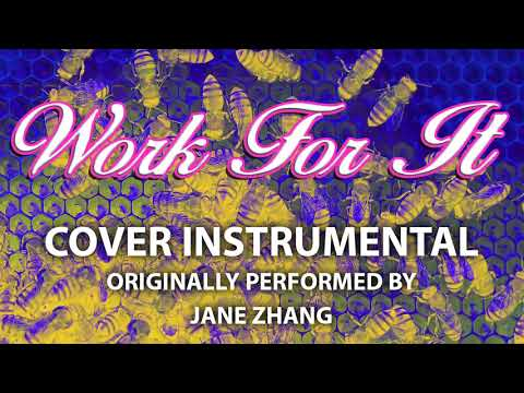Work For It (Cover Instrumental) [In the Style of Jane Zhang]