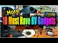 10 More of my Must Have RV Gadgets