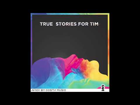 True Stories for Tim - We Burn (feat. V?K) (Avicii by Costa Music)