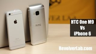 iPhone 6 vs HTC One M9 [Сравнение на RevolverLab.com]