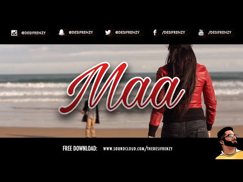 MAA (feat. Bakshi Billa) | DJ FRENZY | FREE DOWNLOAD