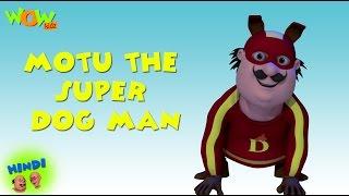 Motu The Super Dog Man - Motu Patlu in Hindi - ENGLISH & FRENCH SUBTITLES! -As seen on Nickelodeon
