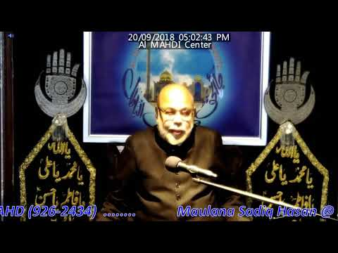 Shaame Ghareeba 1440/2018 Molana Sadiq Hasan -  10 Muharram  - Al Mahdi Islamic Centre Toronto