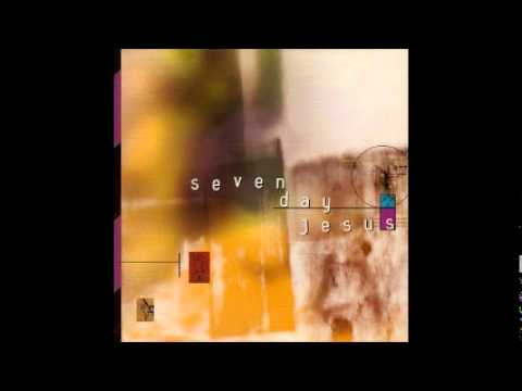 Seven Day Jesus - You Are The One