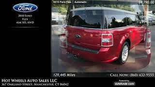 Used 2010 Ford Flex | Hot Wheels Auto Sales LLC, Manchester, CT