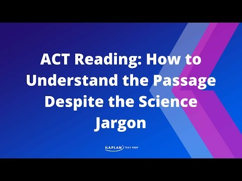 ACT Reading: How to Understand the Passage despite the Science Jargon | Kaplan Test Prep