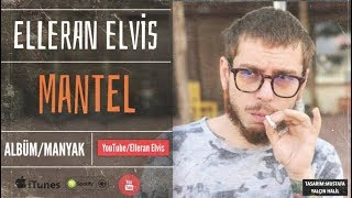 Elleran Elvis - Mental (MANYAK) 2015