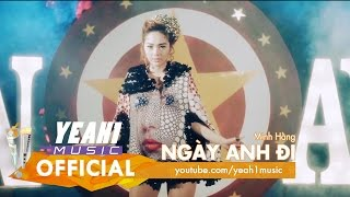 Video clip Ngày Anh Đi | Minh Hằng | Official Music Video