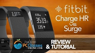 FitBit Charge HR vs Surge [Review AND Tutorial]