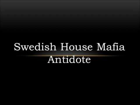 Swedish House Mafia - Antidote (Lyrics)