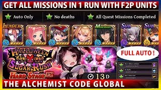Halloween Sugar Rush EX Get All Missions in 1 Run With F2P Units FULL AUTO! (The Alchemist Code)