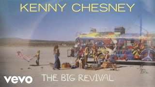 Kenny Chesney The Big Revival