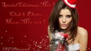 Special Christmas Mix ! Club & Electro House Mix 2013 !