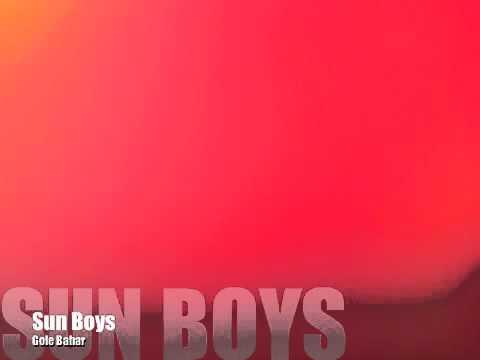 Sun Boys - Gole Bahar & Lyrics video