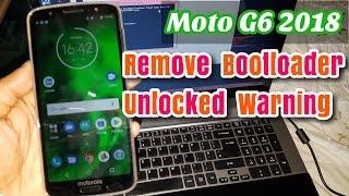 Moto G6 Remove Bootloader Unlocked Warning