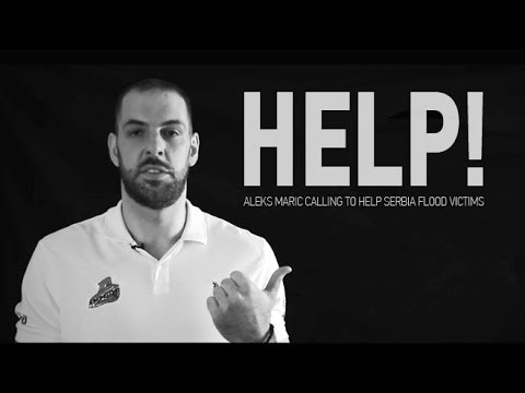 Aleks Maric Calling To HELP SERBIA Flood Victims Loko Basket