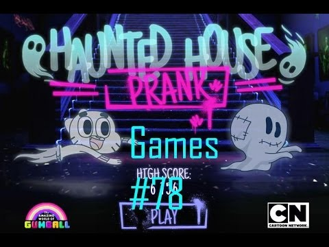 Games: The Amazing World of Gumball - Haunted House Prank