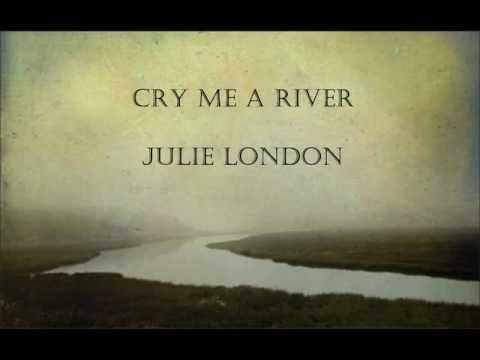 Cry Me a River by Julie London [with lyrics]