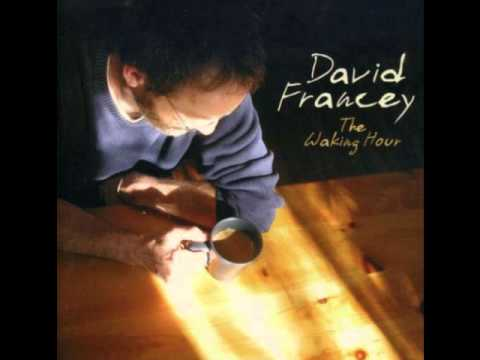 David Francey - The Waking Hour