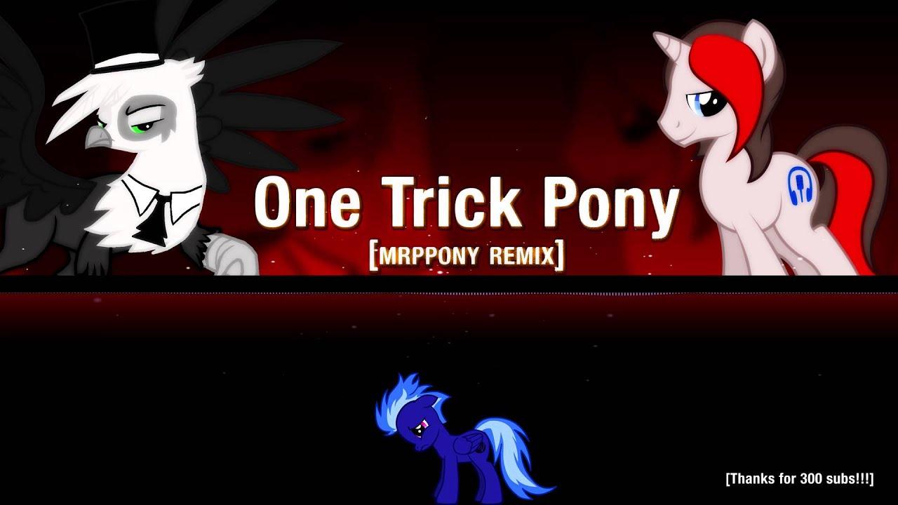 One Trick Pony Jackleapp One Trick Pony Mrppony
