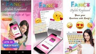 Fancy Stylish Fonts Keyboard || Apne mobile ke keyboard ko stylish kaise banaye