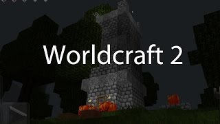 Worldcraft 2 Gameplay Impressions Part 32: Tower of Power Build Finished