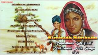 """Nimbuda Nimbuda   Rajasthani """"Original"""" Traditional Folk Songs Vol 2   Rajasthani Hits"""