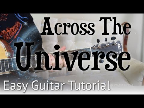 Across The Universe - Easy Guitar Tutorial | The Beatles - Chords ...