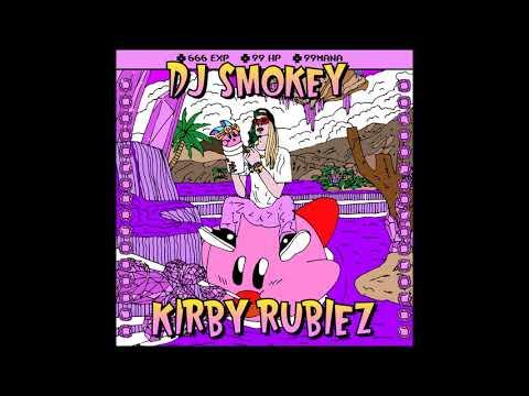 DJ Smokey - Kirby Rubiez (Full Mixtape)