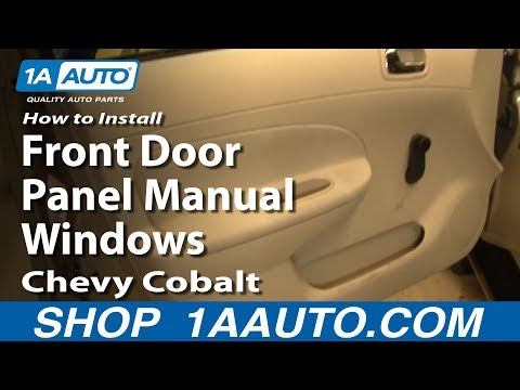 How To Install Remove Front Door Panel Manual Windows Chevy Cobalt 05-10 1AAuto.com