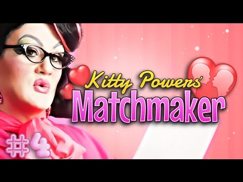 Kitty Power's Matchmaker || X Marks The Spot #4