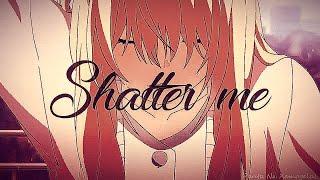 Shigatsu wa Kimi no Uso - Shatter Me?AMV?