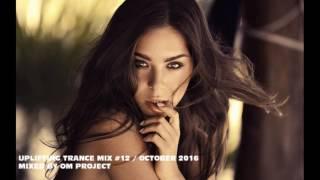 ♫ Energy Uplifting Trance & Vocal Trance Mix 2016 | October | Episode #12