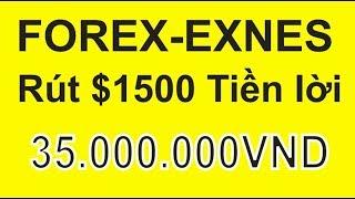 Forex-Exnes,rút $1500 tiền lời về tài khoản nội địa,sau 1tháng đã có lợi nhuận,kiếm tiền ko quá khó