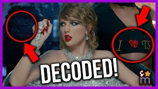 Decoding Taylor Swift39s quotLook What You Made Me Doquot Music Video