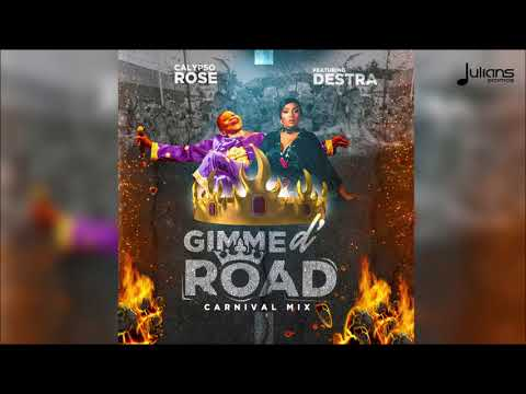 Calypso Rose - Gimme D' Road feat. Destra (Carnival Mix)
